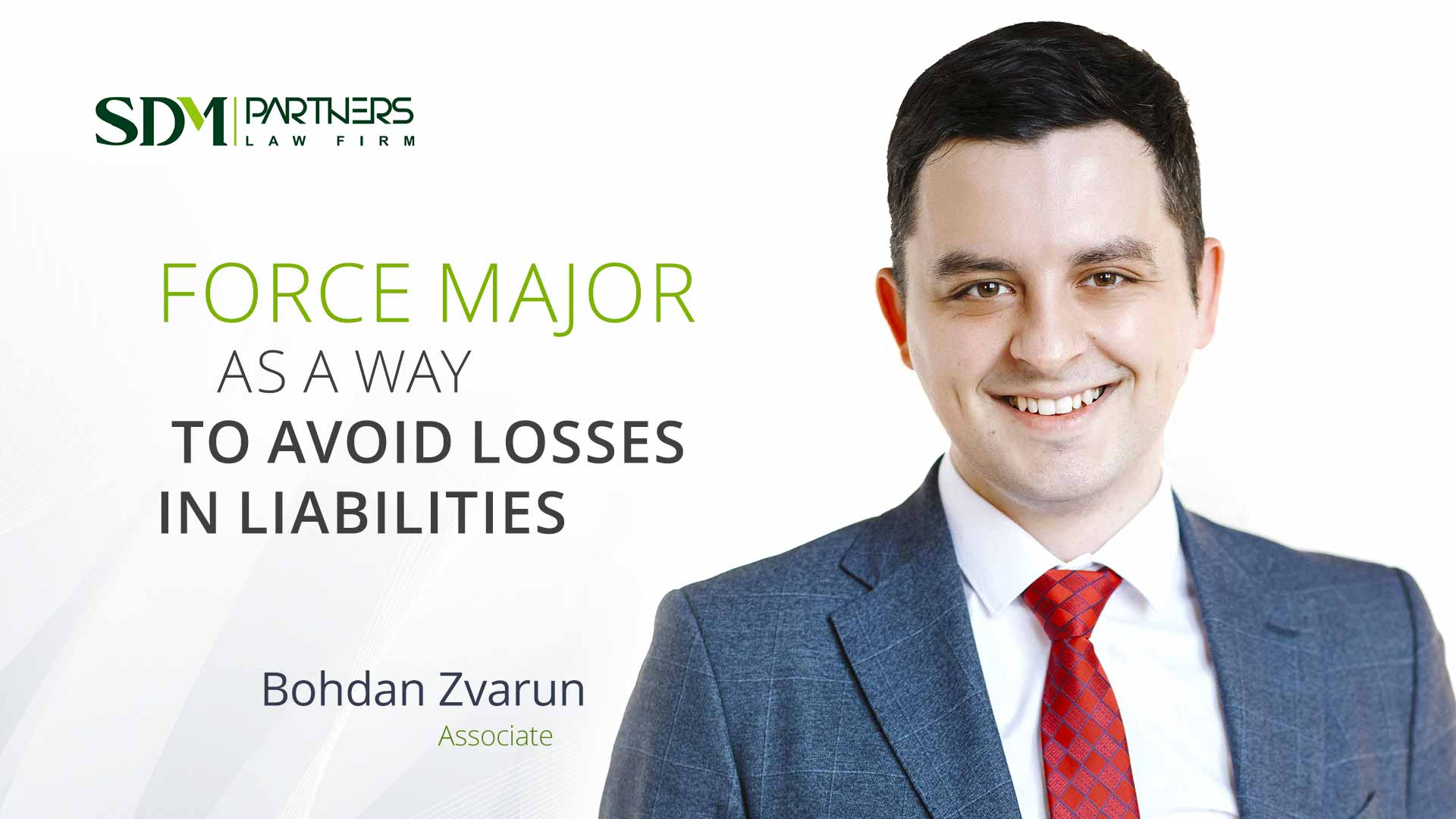 Force Majeure As A Way To Avoid Losses In Liabilities